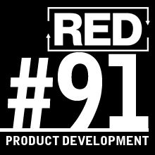 RED 091: How To Create High-End Products