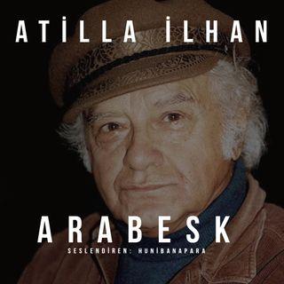 Attila İlhan- Arabesk