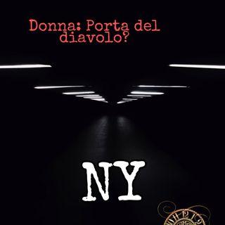 DONNA: PORTA DEL DIAVOLO? - NY