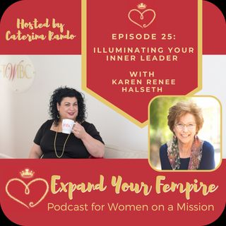 Illuminating Your Inner Leader with Karen Renee Halseth