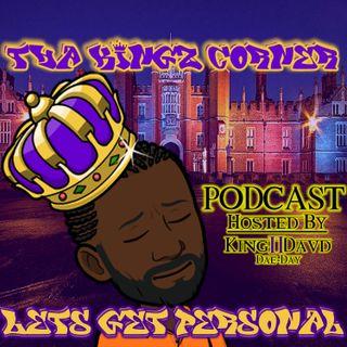 Tha Kingz Corner-Episode1
