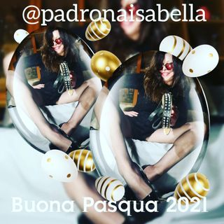 Buona Pasqua alle mie gallinelle by Padrona Isabella Mistress
