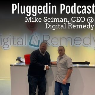 Mike Seiman, CEO @ Digital Remedy