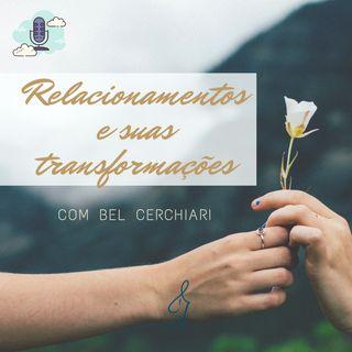 Relacionamentos e suas transformações