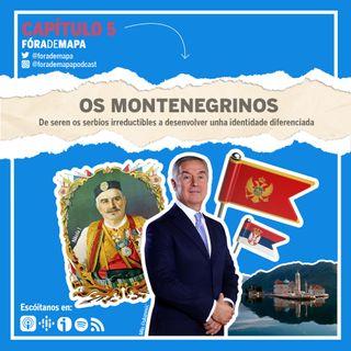 #5. Os montenegrinos. De seren os serbios irreductibles a desenvolver unha identidade diferenciada