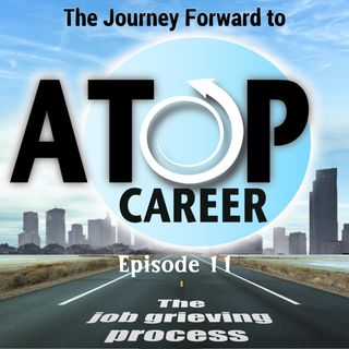 11 - The job grieving process