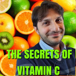 Episode 2 - Vitamin C. Good or Bad? Pros, Cons, where to find it and reccomended doses.