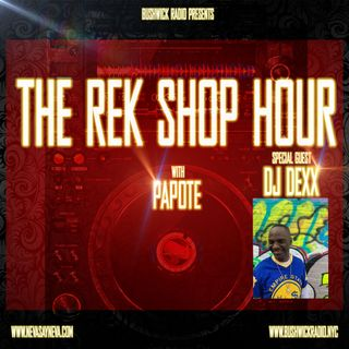 #strictlyhouse presents The Rek Shop Hour w. Papote & special guest Dj Dexx 4.6.21