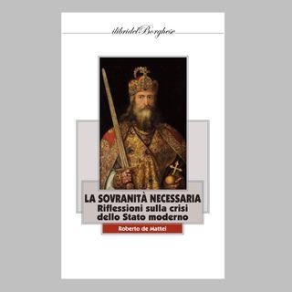 64 - La sovranità necessaria. Riflessioni sulla crisi dello Stato moderno