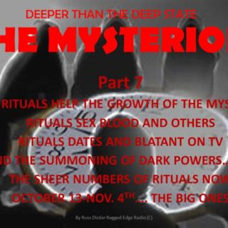 DEEPER THAN THE DEEP STATE PART 7 BLOOD RITUALS & POWERS OF THE MYSTERION