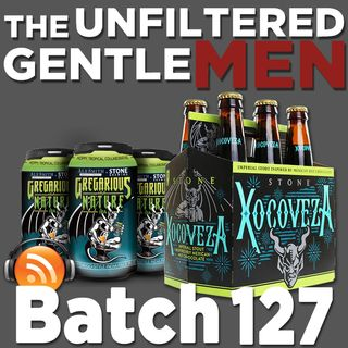 Batch127: AleSmith Brewing Gregarious Nature IPA & Stone Xocoveza Mocha Stout