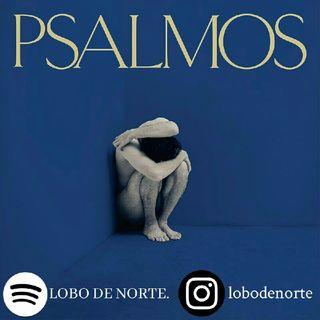 Psalmos (2019). | Una genuflexión al infortunio.