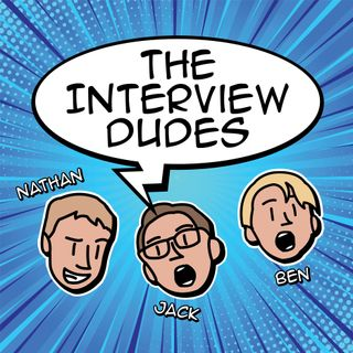 The Interview Dudes Radio Show