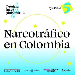 Narcotráfico en Colombia ¿Víctimas o verdugos?