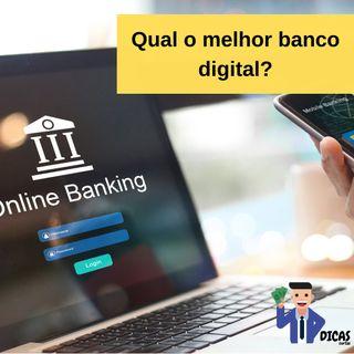 116 Qual o melhor banco digital?