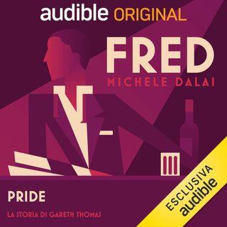 Fred. Pride, la storia di Gareth Thomas - Michele Dalai