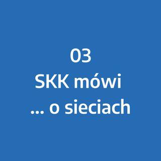 Odcinek 3 - SKK mówi... o sieciach przemysłowych