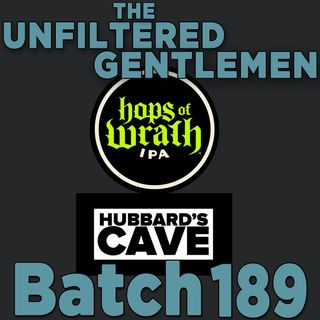Batch189: Dust Bowl Brewing's Hops of Wrath & Hubbard's Cave V38 IPA