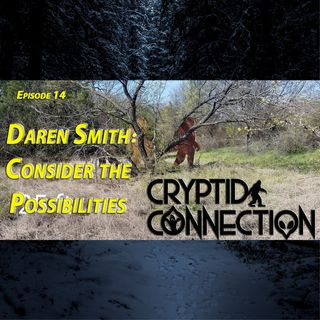 Episode 14 Daren Smith: Consider the Possibilities