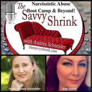 003: Kim Saeed: Narcissistic Abuse - Boot Camp & Beyond!