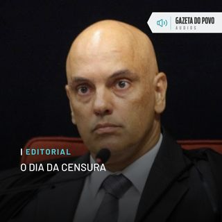 Editorial: O dia da censura