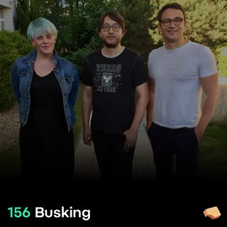 SNACK 156 Busking