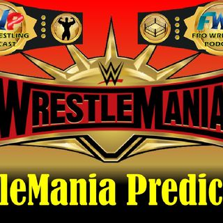 WrestleMania Predictions
