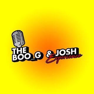 Boog n Josh the return part deaux ep 11ish