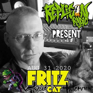 "Fritz ""The Cat"" Von Kosky - 8/31/20 Replicon Radio"