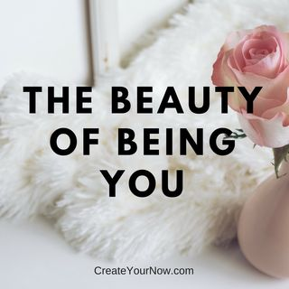 1013 The Beauty of Being You
