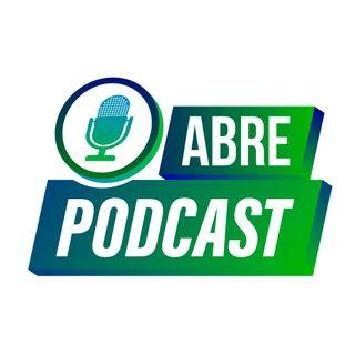 ABRE - Podcast