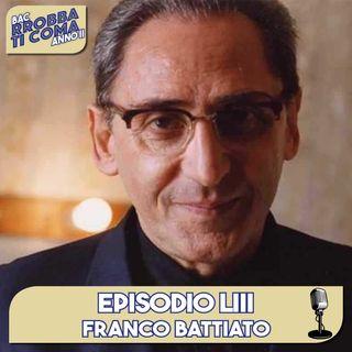 Franco Battiato - Episodio 053