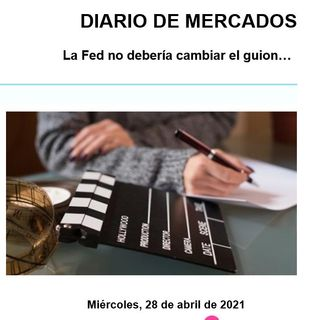 DIARIO DE MERCADOS Miércoles 28 Abril