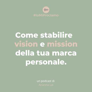 #02 - come stabilire vision e mission della tua marca personale