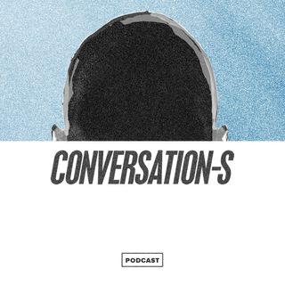Conversation-s #4 - Avec Jean, 1ère partie