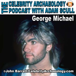 CA PODCAST EPISODE 69 - George Michael