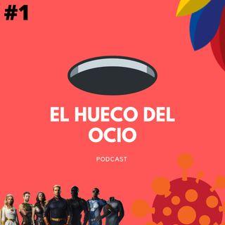 Capítulo #1 - Coronavirus, The Boys, Clases Online, Política en Ecuador