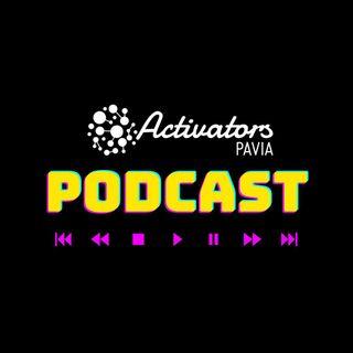 Activators Podcast: Intervista ai fondatori