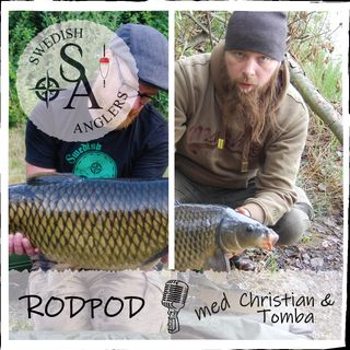Swedish Anglers RodPod Avsnitt 2 med Christian & Tomba