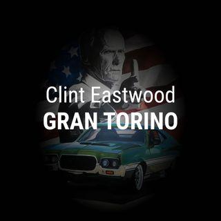 Gran Torino - Il Testamento Cinematografico di Clint Eastwood