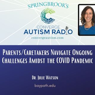 Parents/Caretakers Navigate Ongoing Challenges Amidst the COVID Pandemic