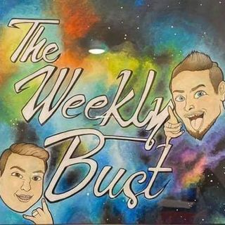 The Weekly Bust