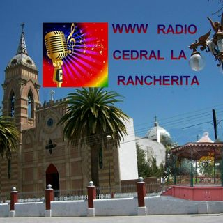WWW RADIO CEDRAL LA RANCHERITA 21 MAR PM
