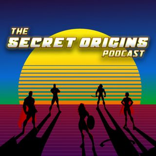 The Secret Origins Podcast