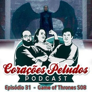 Corações Peludos 31 - O final de Game of Thrones