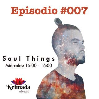 Alex Dnace - Soul Things [Keimada Radio] Episodio 7