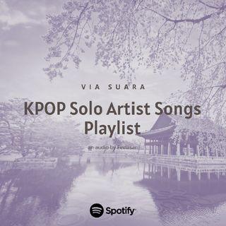 #PandemicPlaylist K-POP Solo Artist Songs 2021