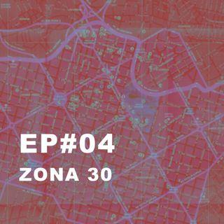 #04: Zona 30 (menos velocidade e mais amor nas cidades)