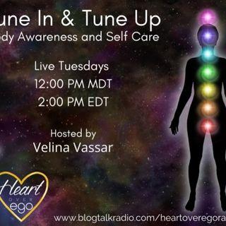 Tune-in & tune-up:  Body Awareness & Self-Care