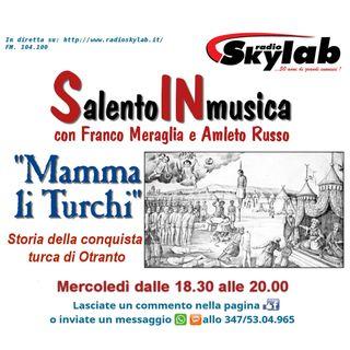 Salento in Musica del 07-10-2020: Mamma li Turchi